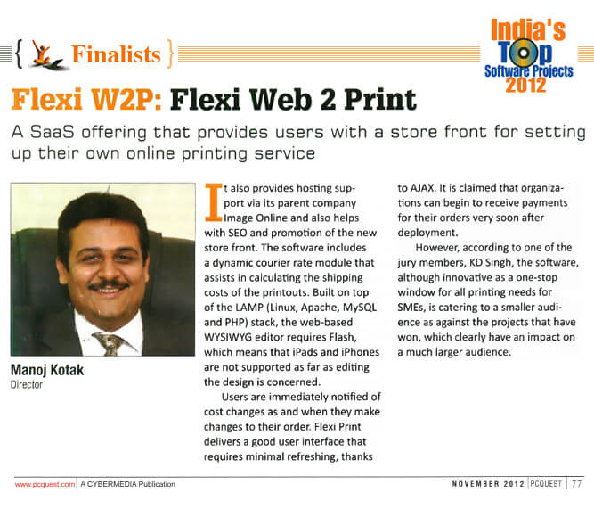 Finalists in PC Quest IT Magazine as India's Top Software Projects 2012